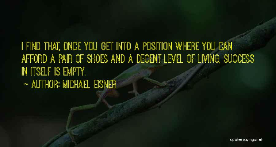Shoes And Success Quotes By Michael Eisner