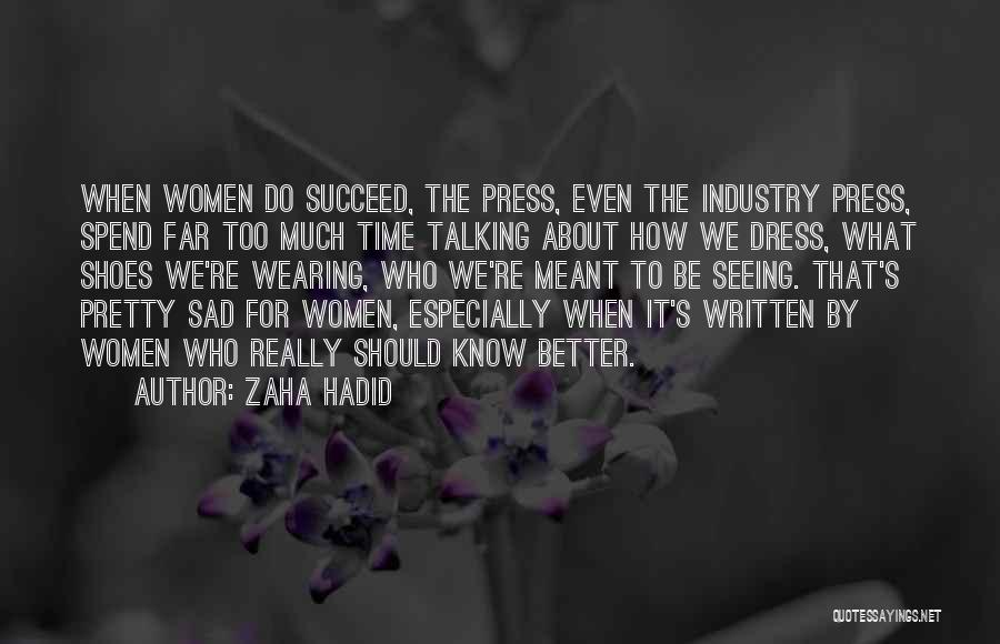 Shoes And Success Quotes By Zaha Hadid