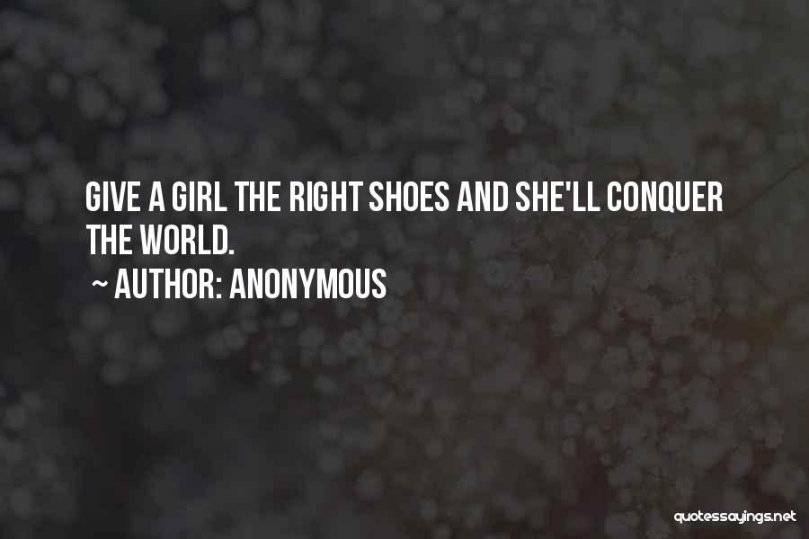Shoes Inspirational Quotes By Anonymous