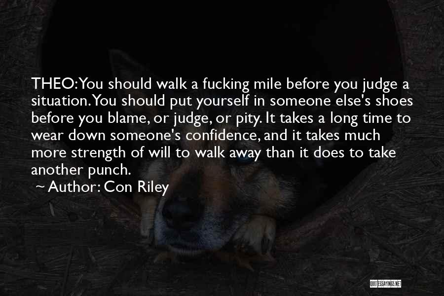 Shoes Inspirational Quotes By Con Riley