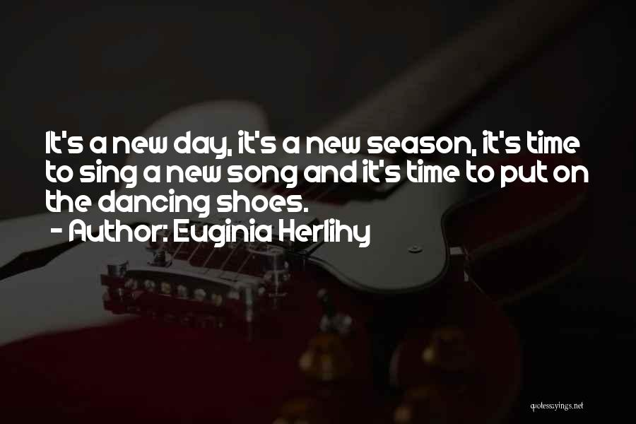 Shoes Inspirational Quotes By Euginia Herlihy