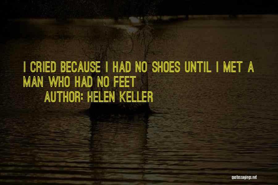 Shoes Inspirational Quotes By Helen Keller