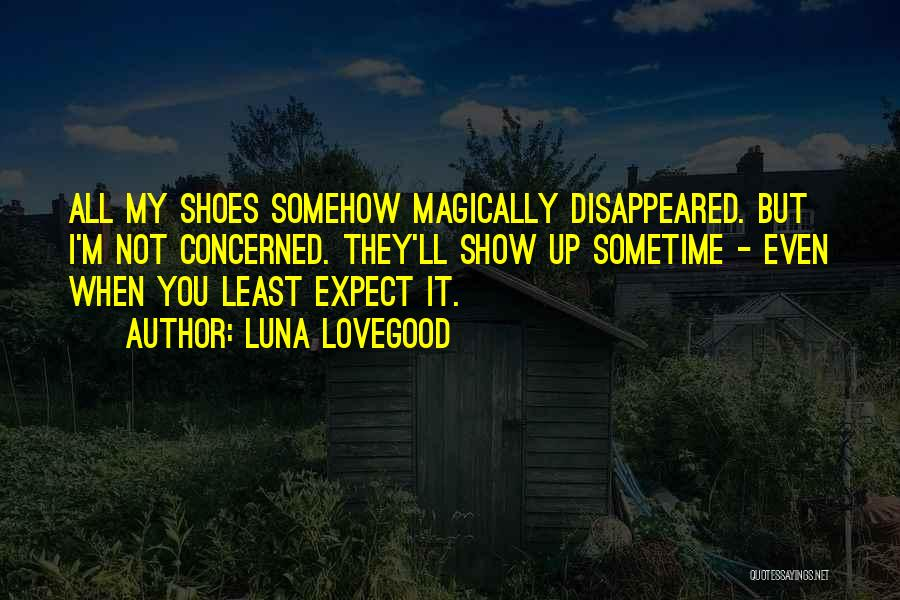 Shoes Inspirational Quotes By Luna Lovegood