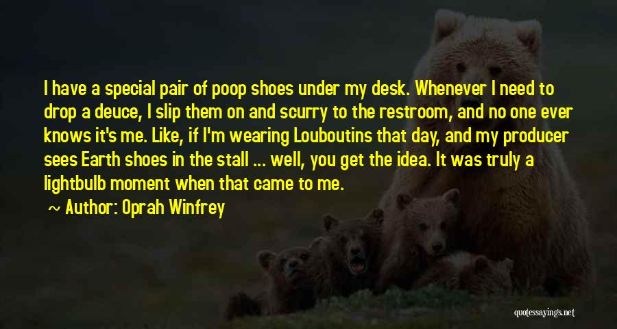 Shoes Inspirational Quotes By Oprah Winfrey