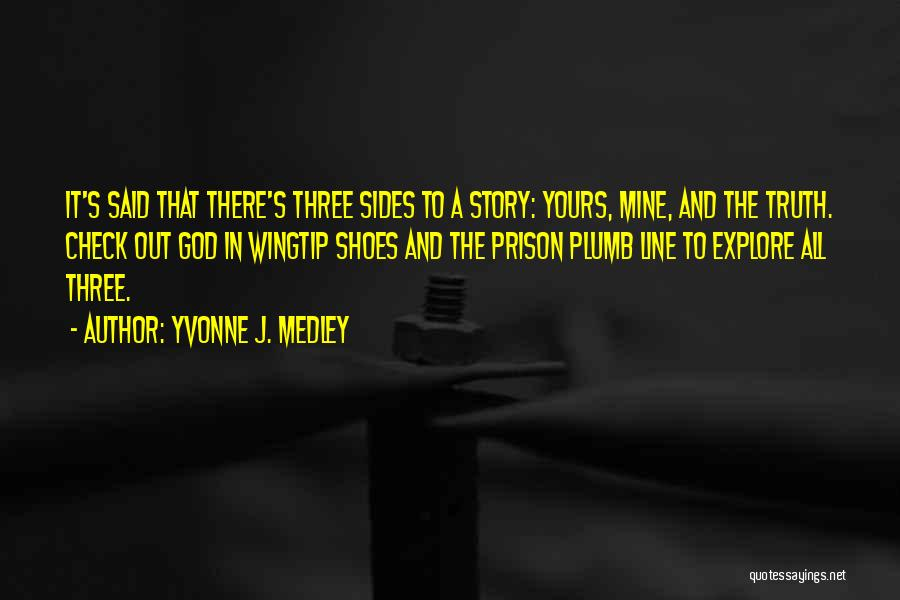 Shoes Inspirational Quotes By Yvonne J. Medley