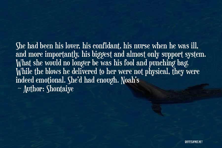 Shontaiye Quotes 1609434