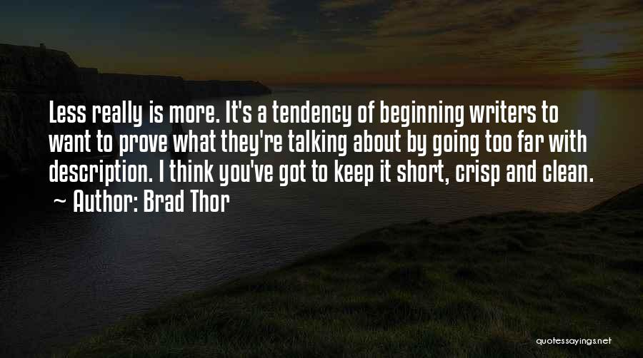 Short Beginning Quotes By Brad Thor