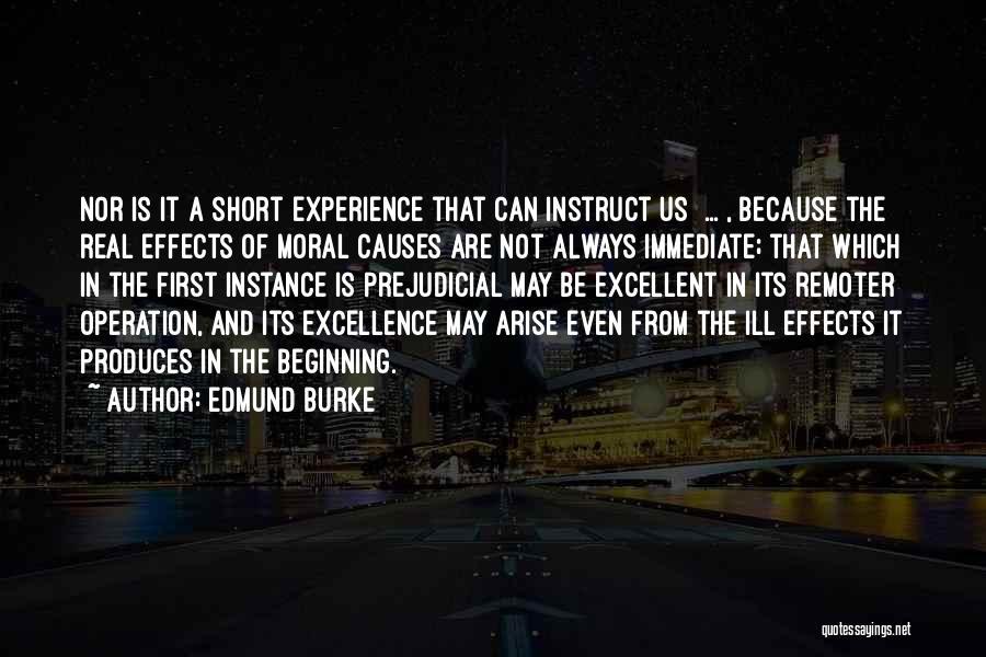 Short Beginning Quotes By Edmund Burke