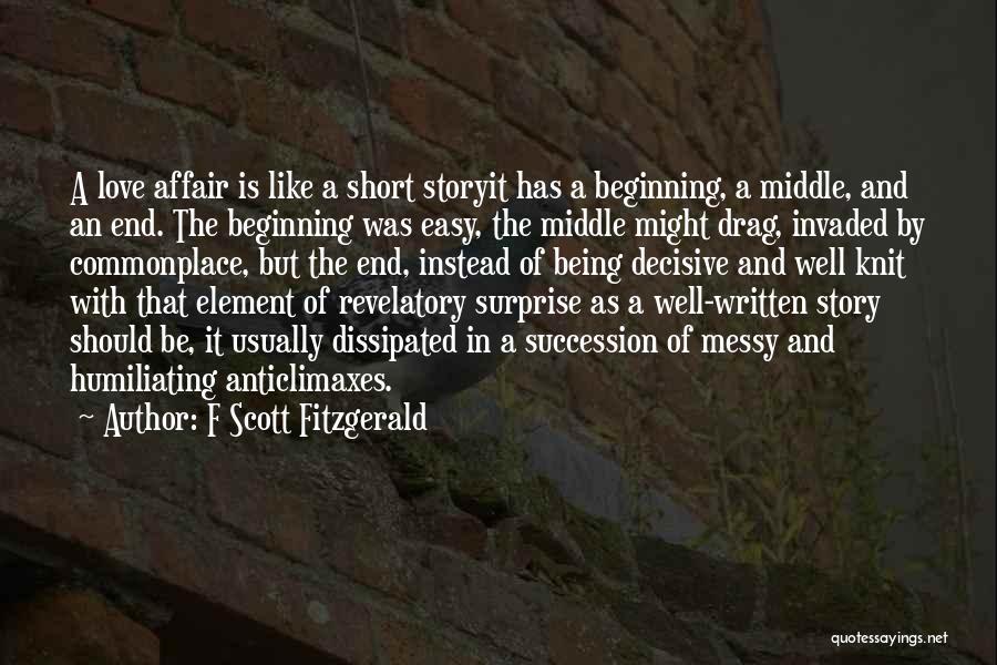 Short Beginning Quotes By F Scott Fitzgerald