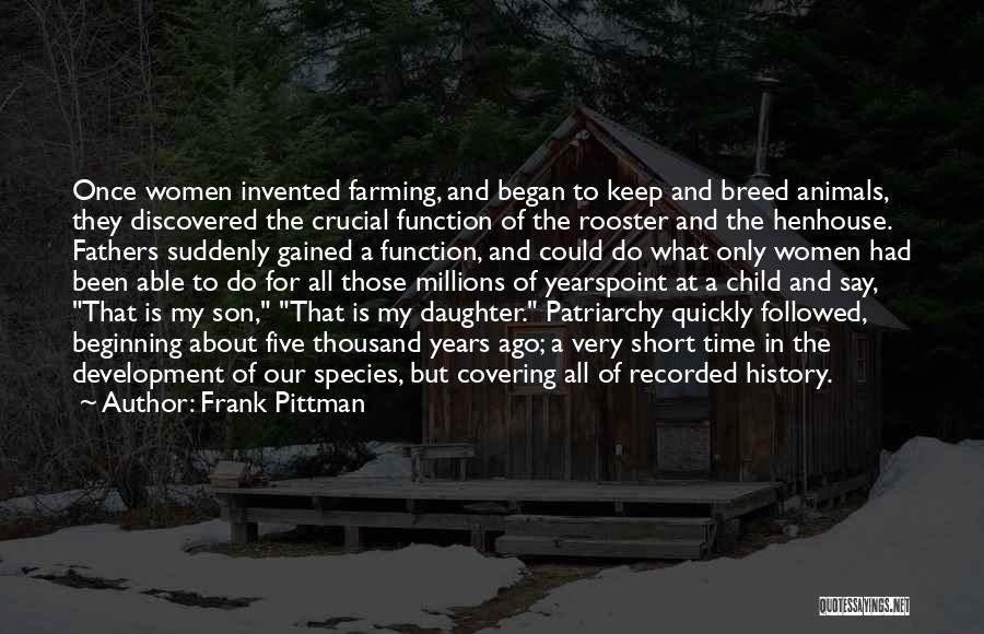 Short Beginning Quotes By Frank Pittman