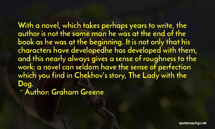Short Beginning Quotes By Graham Greene