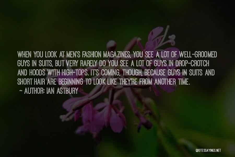 Short Beginning Quotes By Ian Astbury