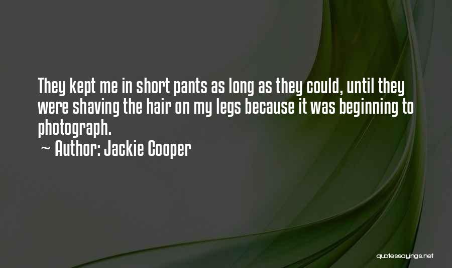 Short Beginning Quotes By Jackie Cooper
