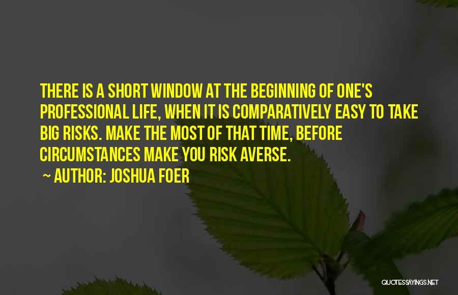 Short Beginning Quotes By Joshua Foer