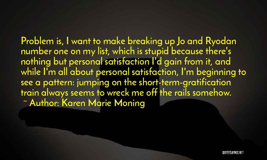 Short Beginning Quotes By Karen Marie Moning