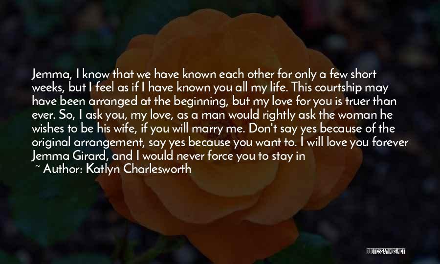 Short Beginning Quotes By Katlyn Charlesworth