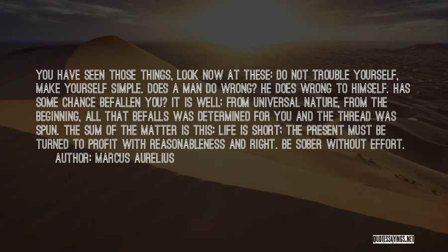 Short Beginning Quotes By Marcus Aurelius