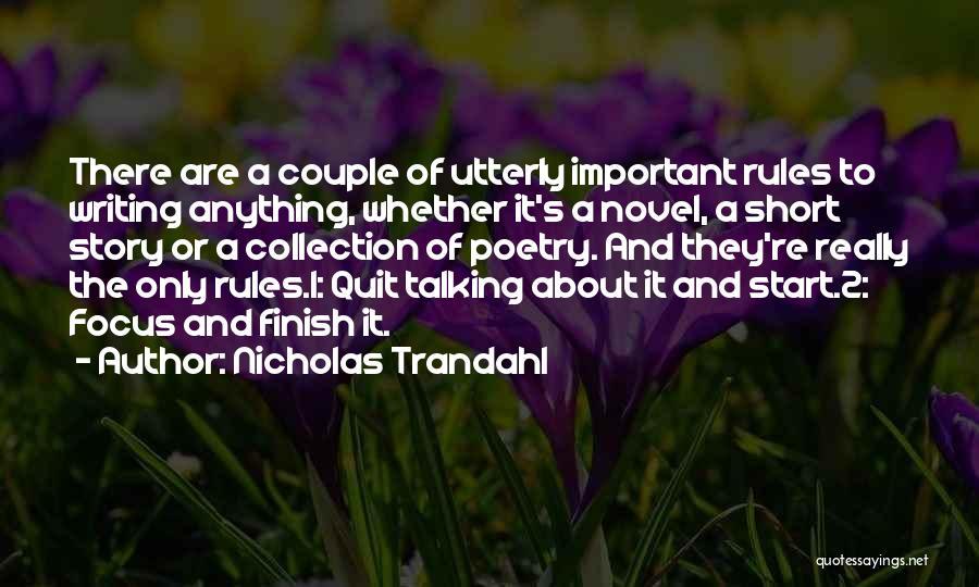Short Beginning Quotes By Nicholas Trandahl