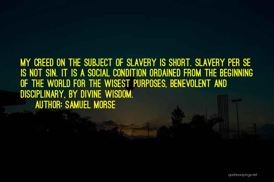 Short Beginning Quotes By Samuel Morse
