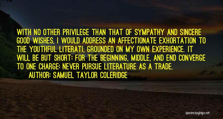Short Beginning Quotes By Samuel Taylor Coleridge