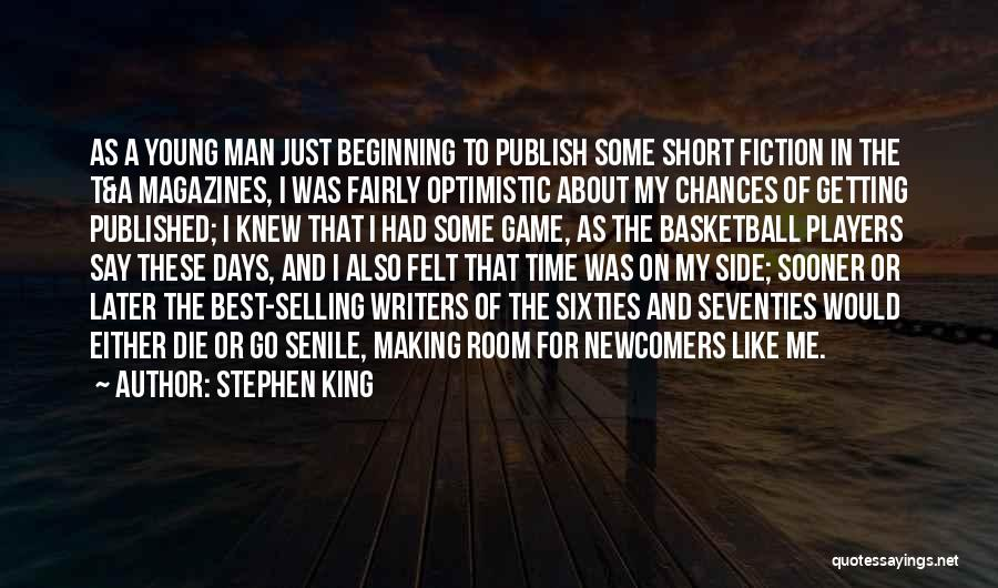Short Beginning Quotes By Stephen King