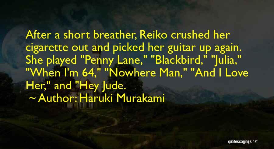 Short Blackbird Quotes By Haruki Murakami