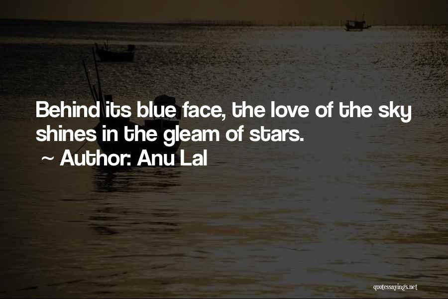 Short Blue Sky Quotes By Anu Lal