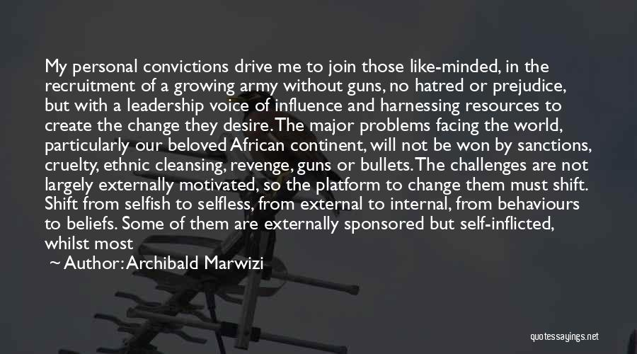 Short Challenges Quotes By Archibald Marwizi
