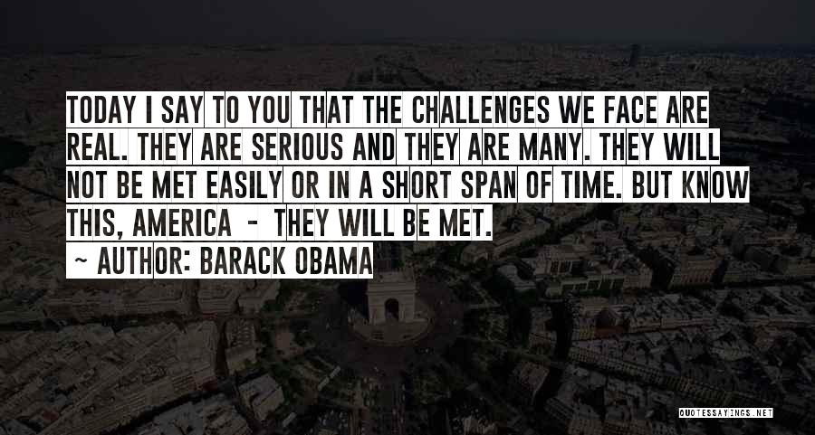 Short Challenges Quotes By Barack Obama