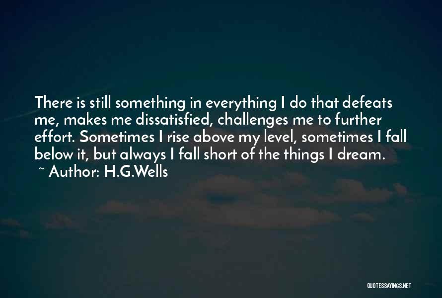 Short Challenges Quotes By H.G.Wells