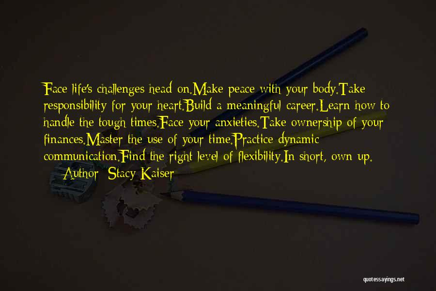 Short Challenges Quotes By Stacy Kaiser