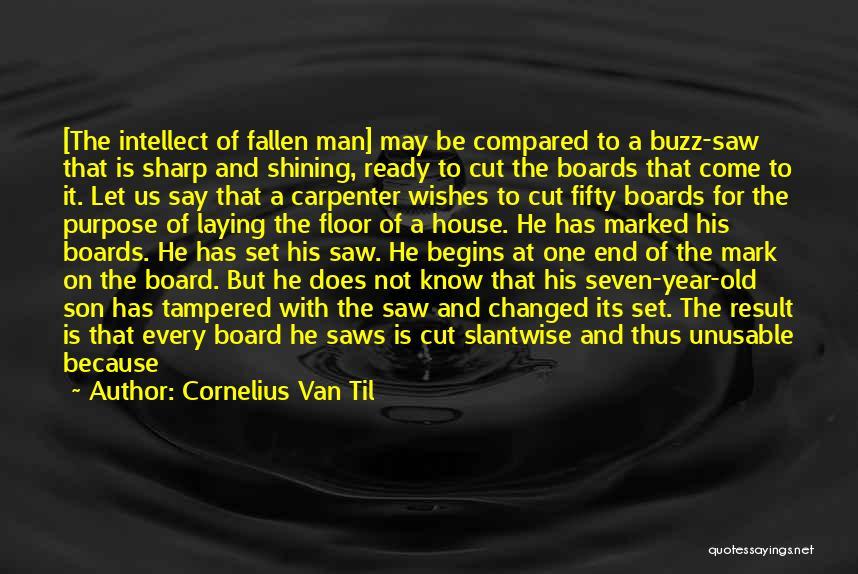 Short Changed Quotes By Cornelius Van Til