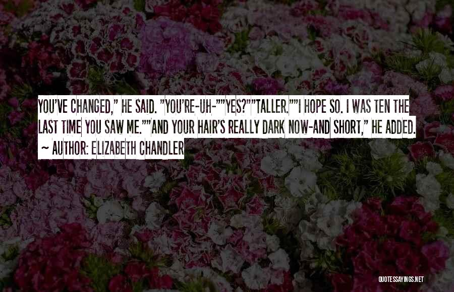 Short Changed Quotes By Elizabeth Chandler