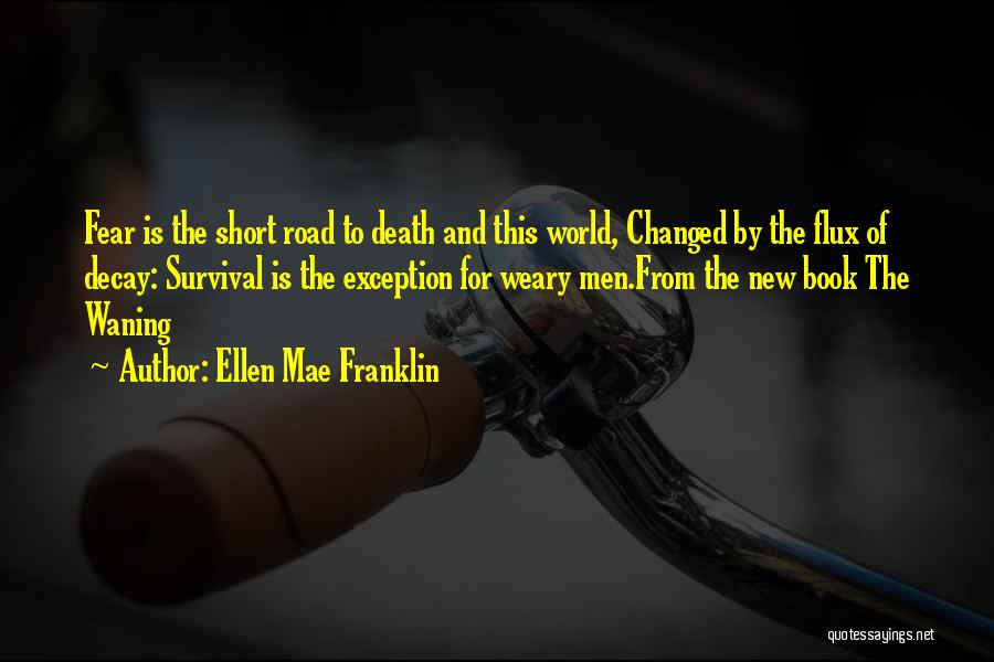 Short Changed Quotes By Ellen Mae Franklin