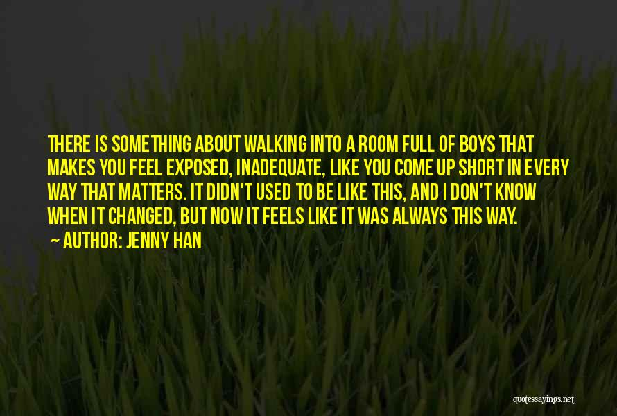 Short Changed Quotes By Jenny Han