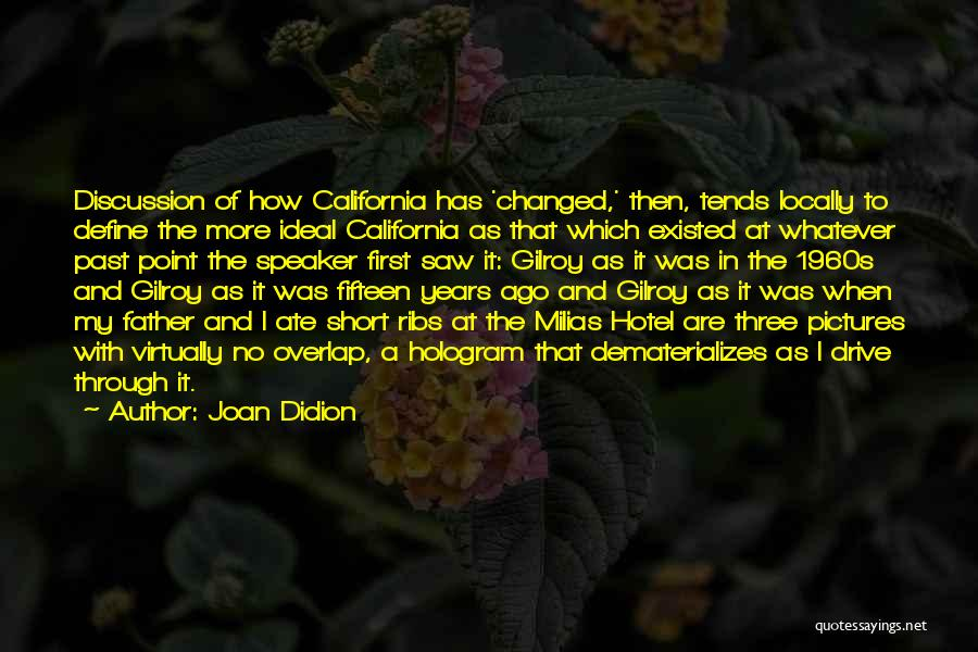 Short Changed Quotes By Joan Didion