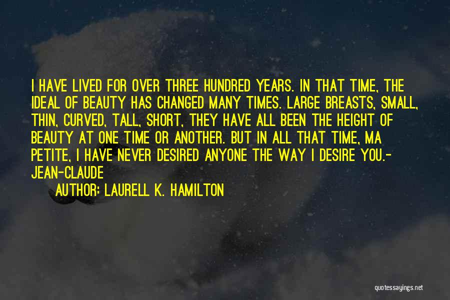 Short Changed Quotes By Laurell K. Hamilton