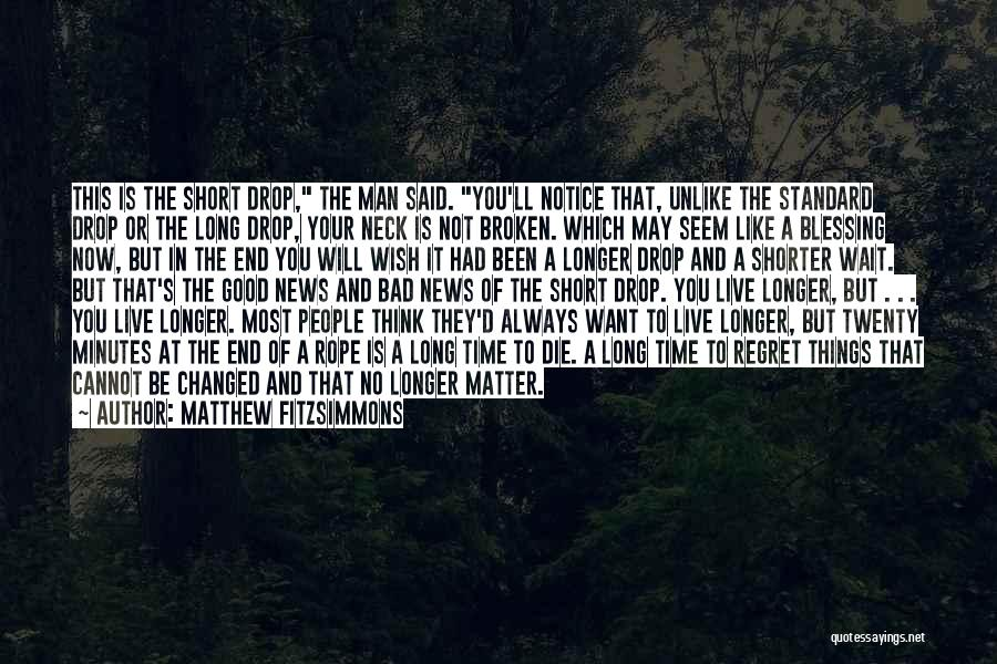 Short Changed Quotes By Matthew FitzSimmons