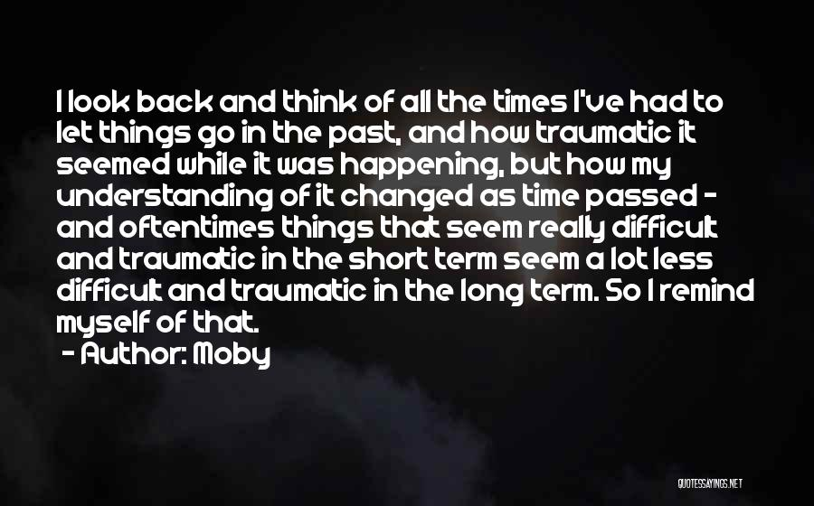 Short Changed Quotes By Moby