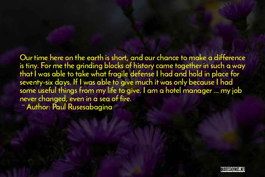 Short Changed Quotes By Paul Rusesabagina