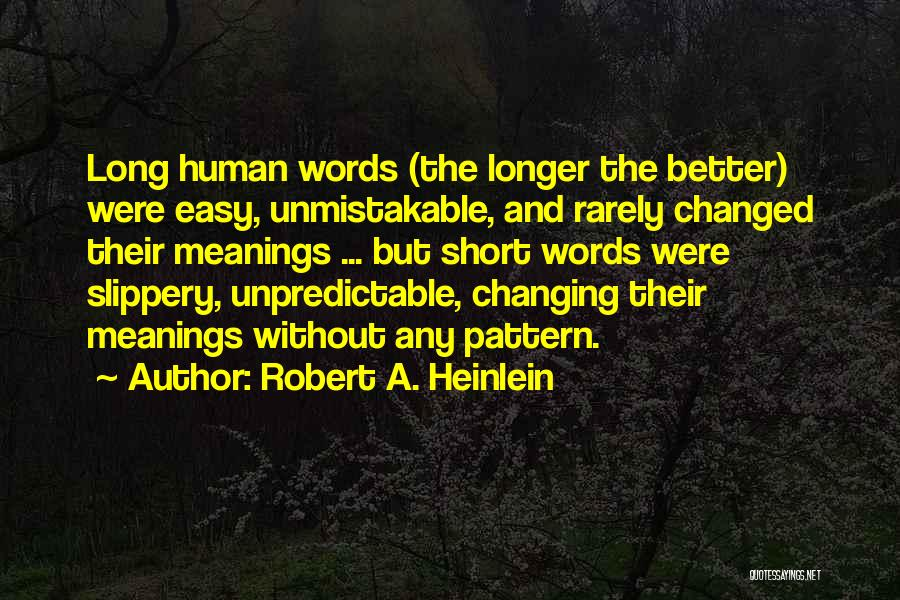Short Changed Quotes By Robert A. Heinlein
