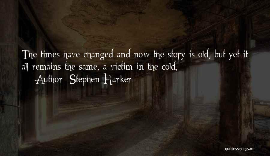 Short Changed Quotes By Stephen Harker