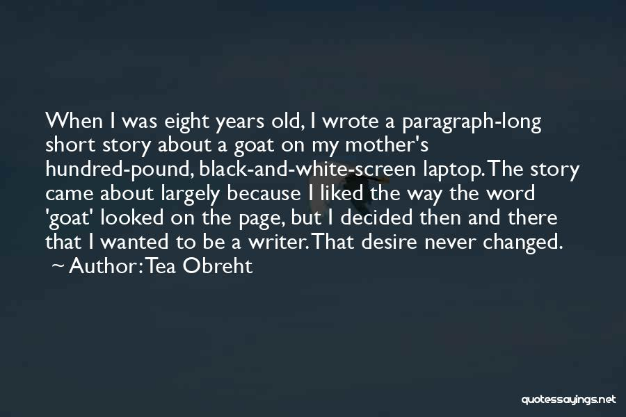 Short Changed Quotes By Tea Obreht