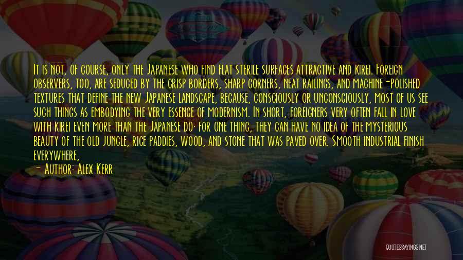 Short Crisp Quotes By Alex Kerr