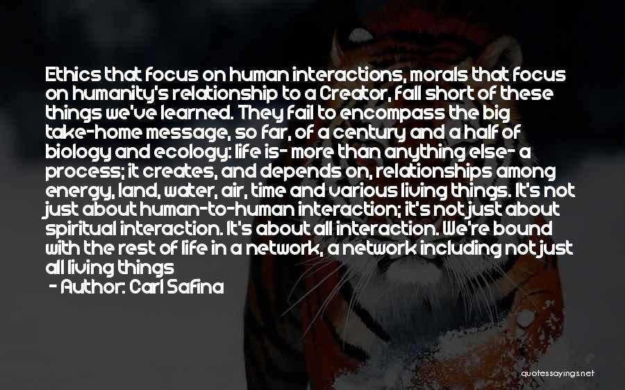Short Debating Quotes By Carl Safina