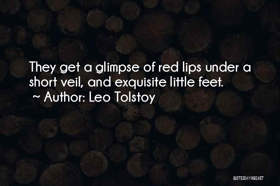 Short Exquisite Quotes By Leo Tolstoy