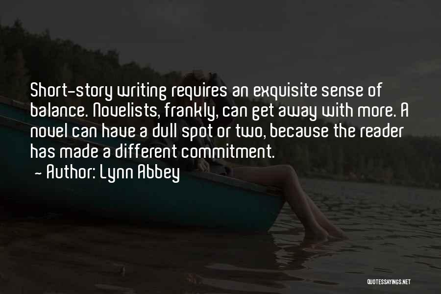 Short Exquisite Quotes By Lynn Abbey