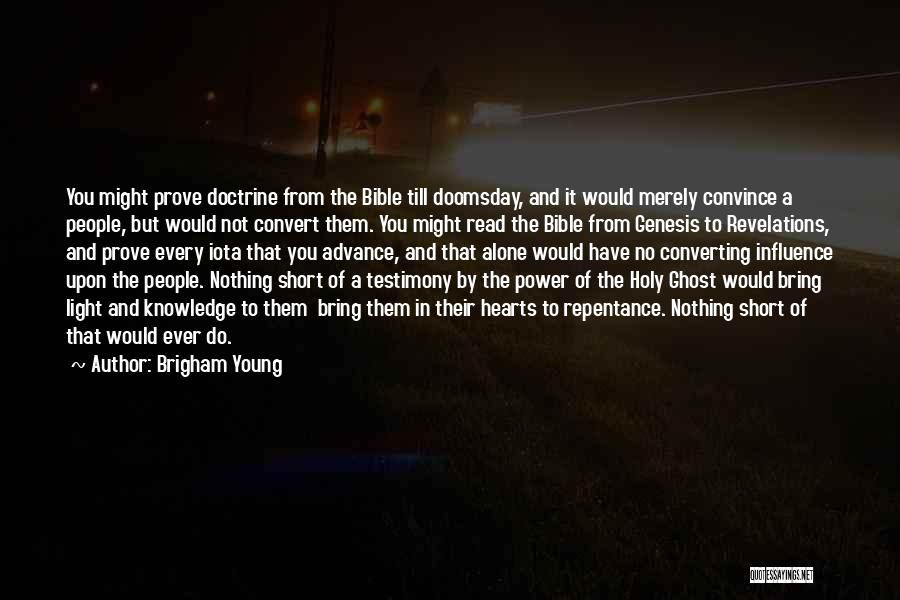Short Ghost Quotes By Brigham Young