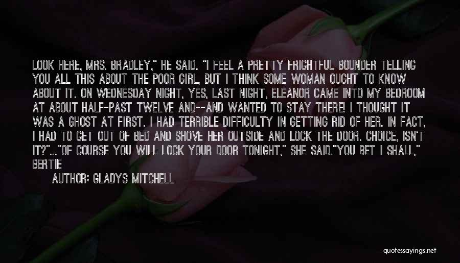 Short Ghost Quotes By Gladys Mitchell