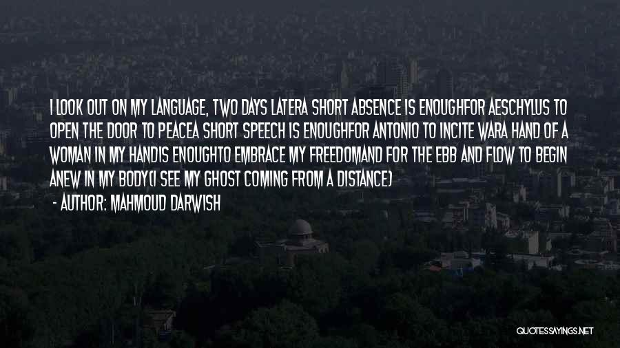 Short Ghost Quotes By Mahmoud Darwish